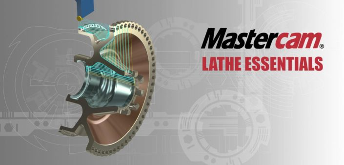 Mastercam Lathe Essentials